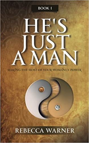He's Just A Man by author Rebecca Warner