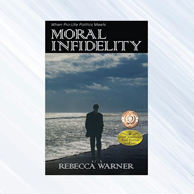 Moral Infidelity by author Rebecca Warner